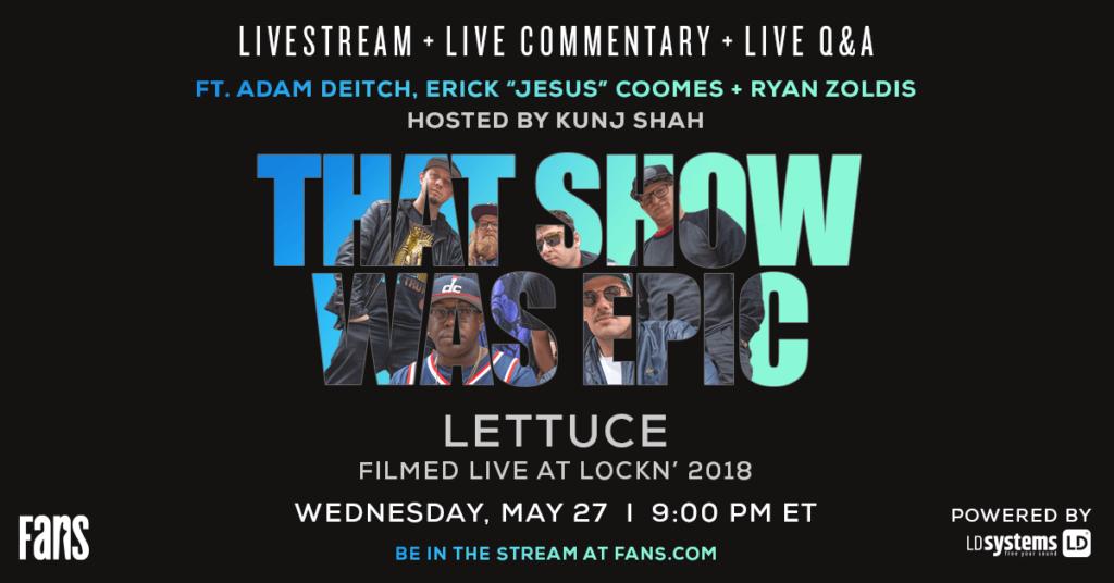That Show was Epic Lettuce
